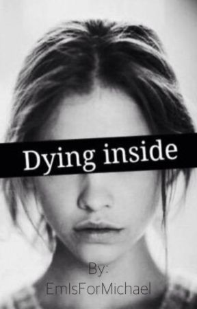 Dying Inside|| Depression Quotes/Poems by EmIsForMichael