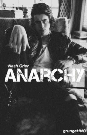 Anarchy  Nash Grier AU