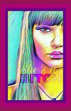 She's a Bitch by Breetella
