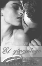El Ginecólogo by will_lovelove