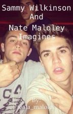 Sammy Wilkinson and Nate Maloley imagines by XxNatemaloleyxX