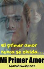 Mi Primer Amor-Katniss y Peeta by SraHutcherson03