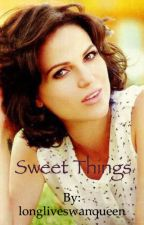Sweet things by longliveswanqueen