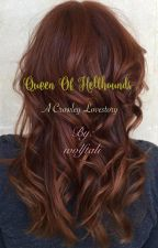 Queen of Hellhounds (Crowley Lovestory) by wolftali