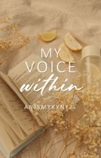 My Voice Within by AnjSmykynyze