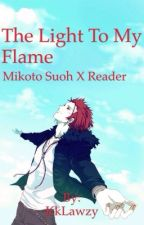 The light to my flame {Mikoto Suoh x reader} by KkLawzy