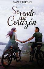 Se vende un corazón - Trilogía (SVC Libro 1) #BLAwards17 by IvanParedes17