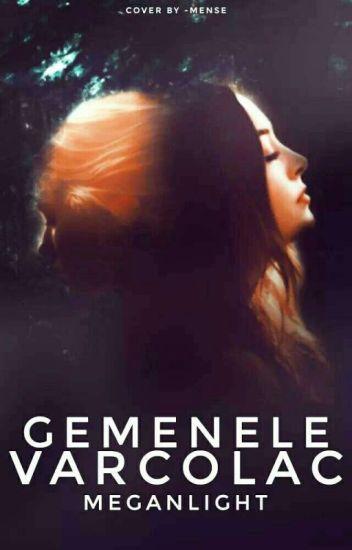Gemenele Varcolac//Vol I-II