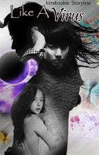 Like A Virus (Jung Kook BTS) by kimikookiees