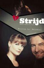 Strijd (flikken Maastricht story) by Melskiej