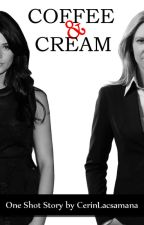 Coffee & Cream (Lesbian_One Shot Story) by CerinLacsamana