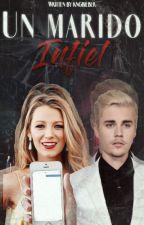 Un marido infiel. Justin Bieber&Tú by kngbieber