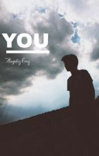 YOU (Harry Styles oneshoot) by AnieStyles