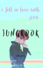 I FELL IN LOVE with JEON JUNGKOOK by SeKyung