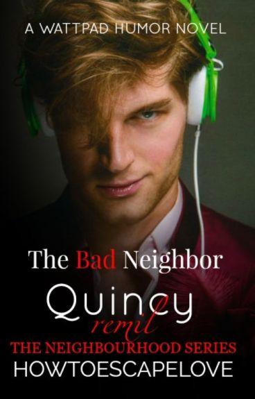 The Bad Neighbor [BxB]