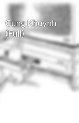 Đọc truyện Cung Khuynh (Full)
