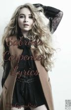 Sabrina Carpenter Lyrics by KitaGypsyRose