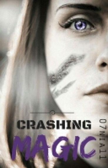 Crashing Magic