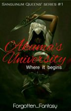 Akuma's University (Completed But Editing) by Forgotten_Fantasy