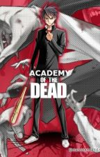 Academy Of The Dead by TidusFinal03