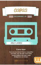Encomenda De Capas //DE VOLTA!!//ABERTO// by Kelly_James