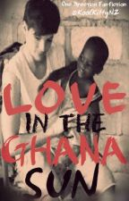 Love In The Ghana Sun (A One Direction FanFiction) by KoolKittyNZ