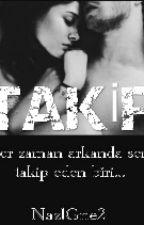 TAKİP by NazlGne2