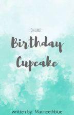 (Oneshot) Birthday Cupcake by MarincethBlue