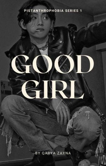 PBS #1: Good Girl