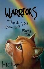 Warriors: Think you know all?   Facts 3 by Gazelleleap
