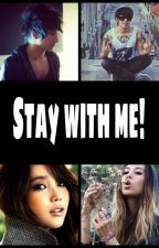 Stay with me! (Julien Bam FF) by _alaskaaa_21