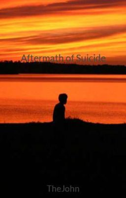 Aftermath of Suicide
