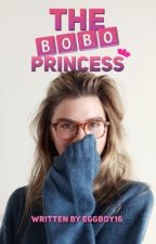 The Bobo Princess #Wattys2016 by eggboy16