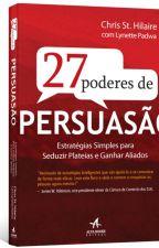 27 poderes de persuasão by jeanesilvaa