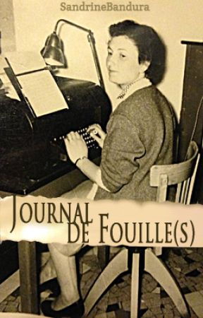 Journal de fouille(s) - Rantbook by SandrineBandura