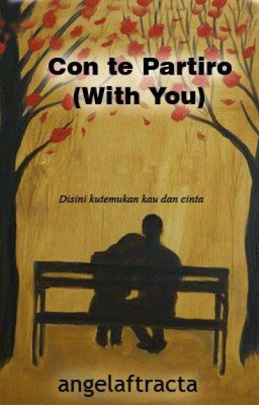 Con te Partiro (with you)