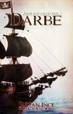 Şafak Korsanları Serisi 1: Darbe | WATR Watty '16 En İyi Fantastik Hikayesi by Sultanince_weasley