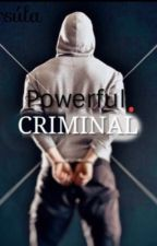 Powerful Criminal by ursulacam