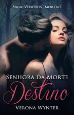 Senhora da Morte (Destino 2) by VeronaWynter