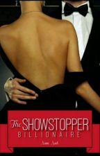 The Show-Stopper Billionaire by blackangel_312