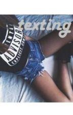 Texting by bitcizz