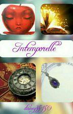 Intemporelle [EN RÉÉCRITURE] by disney35150