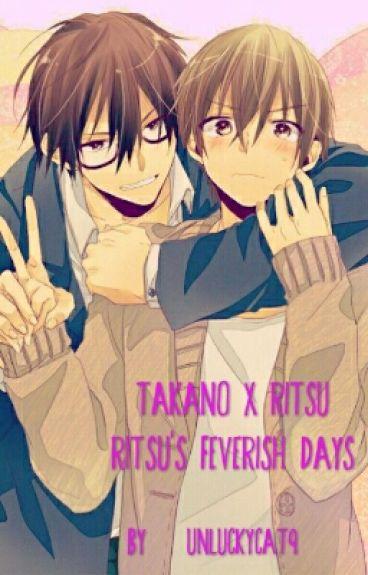 Takano x Ritsu : Ritsu's Feverish Days