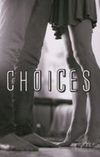 Choices by Crystals_on_roses