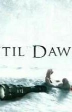 Until Dawn by JakeTobyMage
