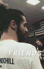 """Friends."" ✧ S.R. by -CMRollins"