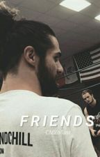 """Friends."" ✧ SR. » I « by -CMRollins"