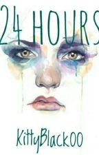 24 Hours (Short Story) by KittyBlack00