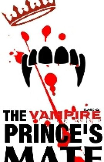 The Vampire Prince's Mate Book 1
