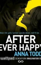 After Ever Happy (traduzido) by crazyloved
